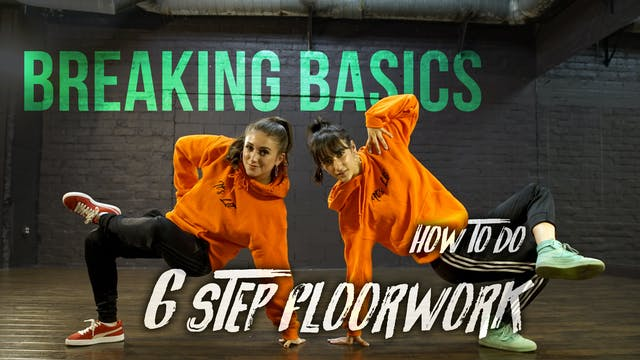 How To Do 6 Step Floorwork