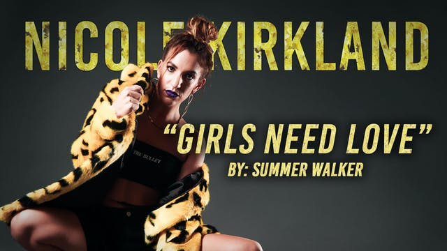 "Nicole Kirkland: ""GIRLS NEED LOVE"" by Summer Walker"