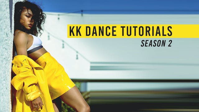 KK Dance Tutorials Season 2