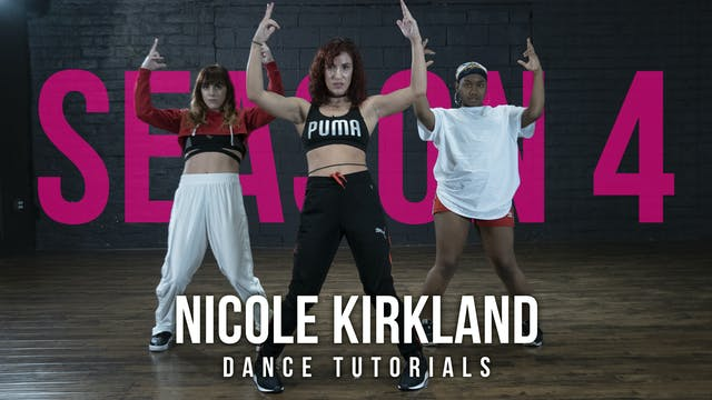 Nicole Kirkland: Dance Tutorials (Season 4)