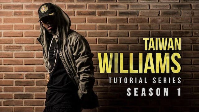 Taiwan Williams Tutorials: Season 1