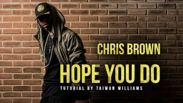 "Taiwan Williams: ""HOPE YOU DO"" by Chris Brown"