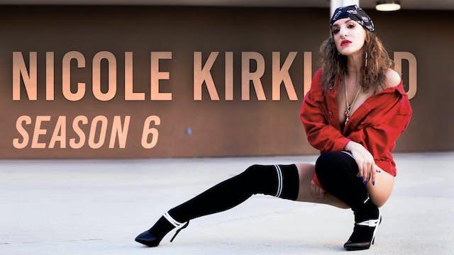 Nicole Kirkland Tutorials: Season 6