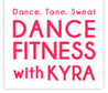 Dance Fitness with Kyra