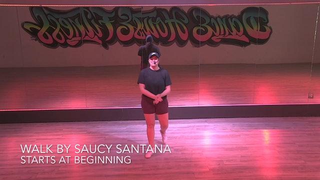 CHOREOGRAPHY TUTORIAL - WALK BY SAUCY SANTANA