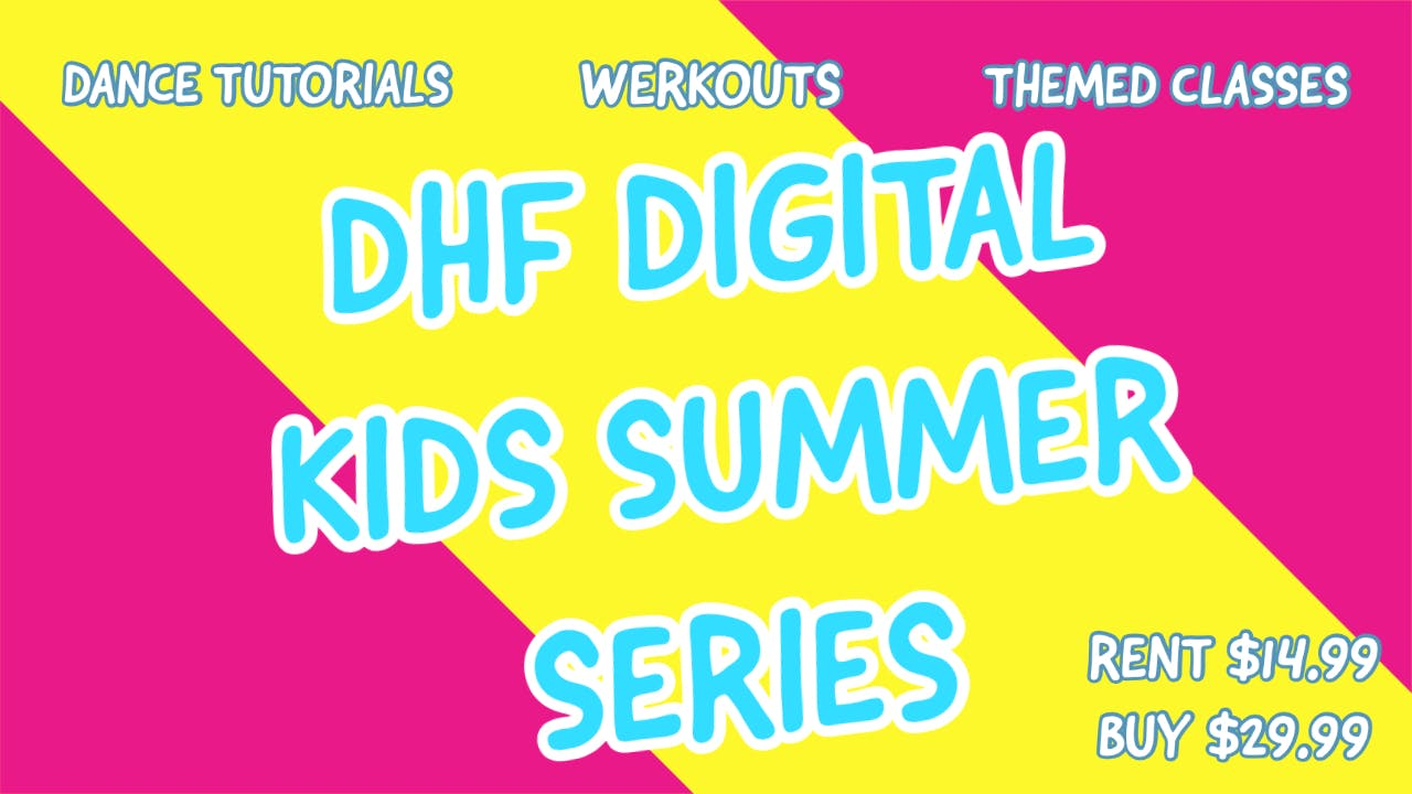 DHF DIGITAL KIDS SUMMER SERIES