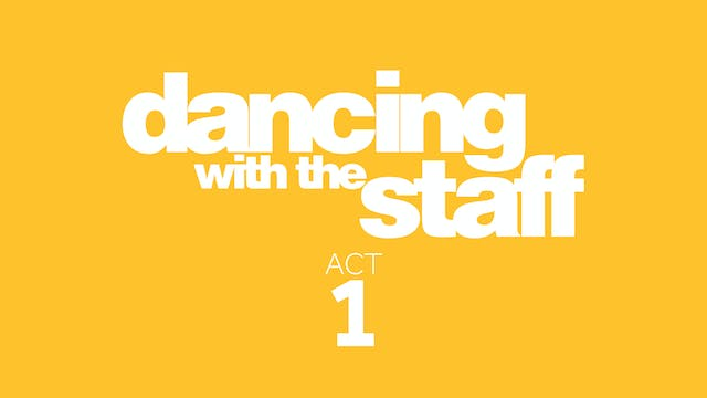 Dancing with the Staff Act 1