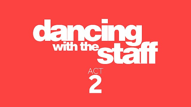 Dancing with the Staff Act 2