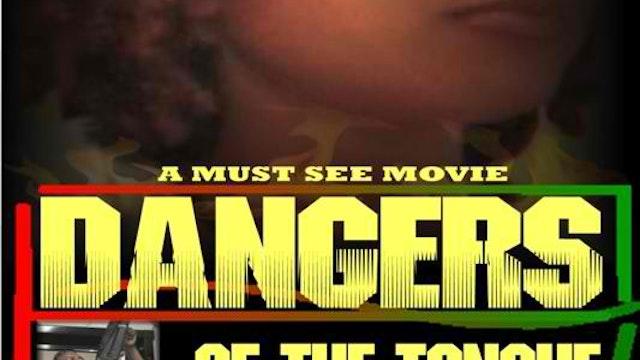 Dangers of the Tongue U.S. Virgin Islands Must See Movie!