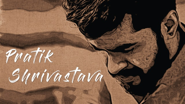 Pratik Shivastava   Episode 05 by FEA