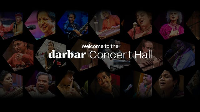 Your Darbar Concert Hall subscription