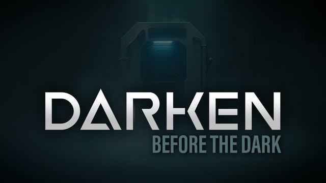 DARKEN, Before The Dark - Digital Series Teaser