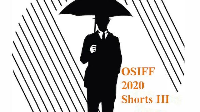 OSIFF 2020 Shorts Compilation III