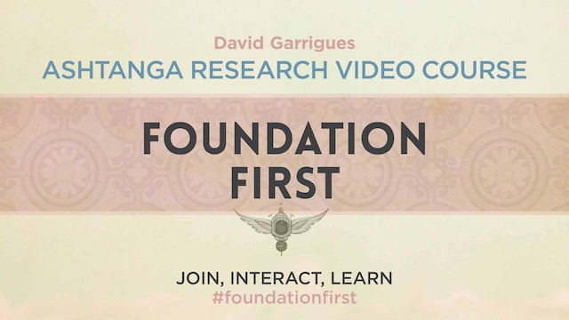 Foundation First: Ashtanga Research Course