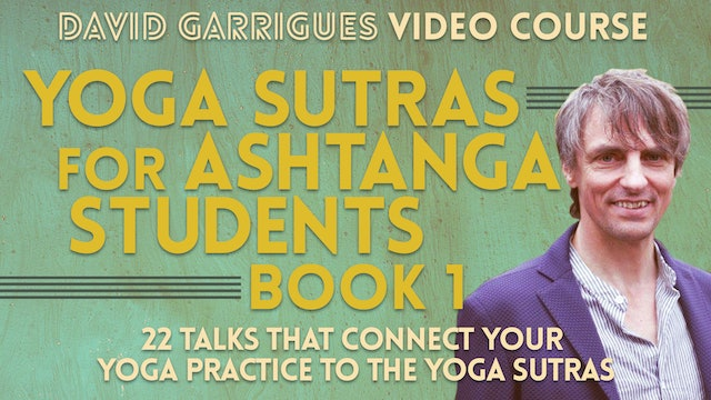 Yoga Sutras for Ashtanga Students (Book 1)