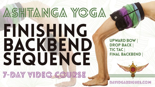 Finishing Backbend Sequence of Ashtanga Yoga