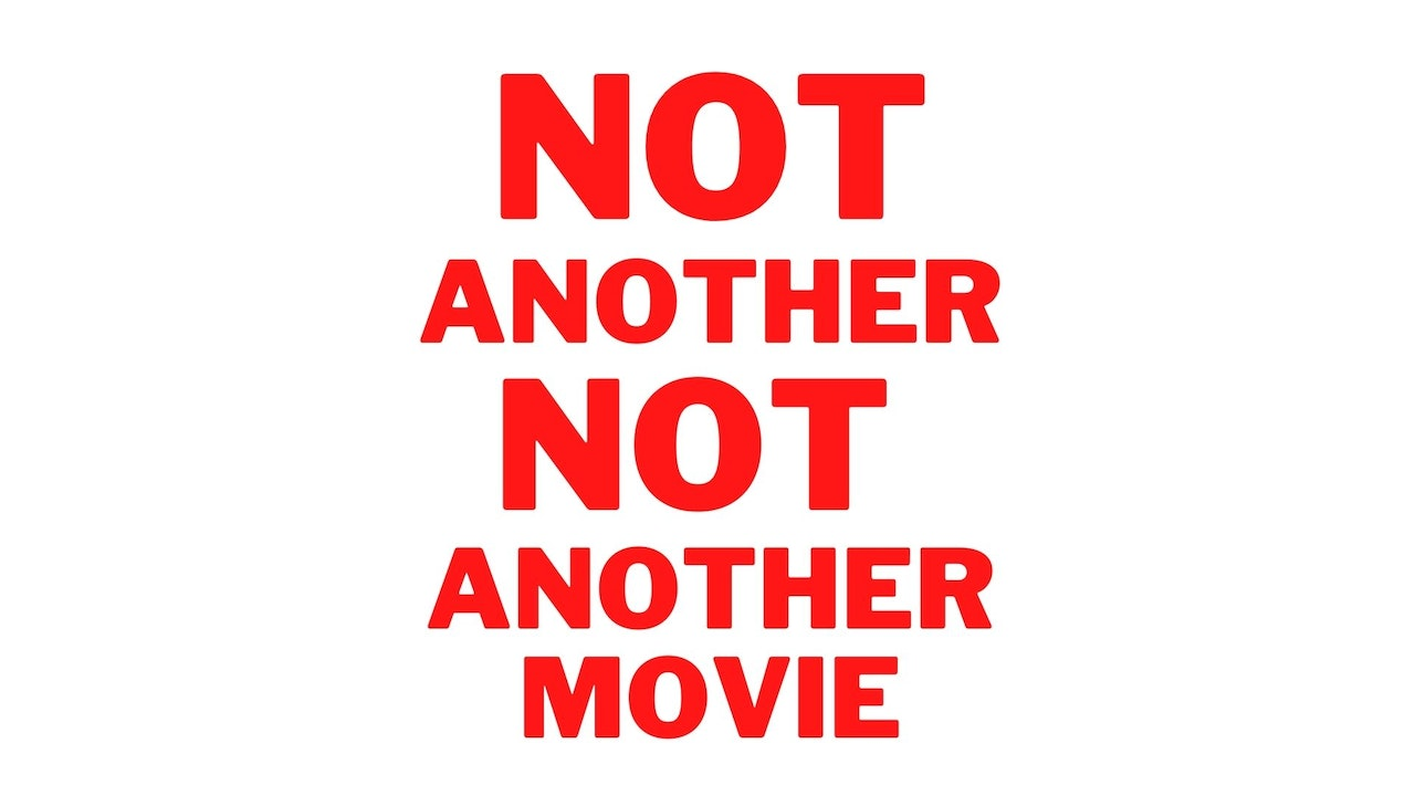 Not Another Not Another Movie