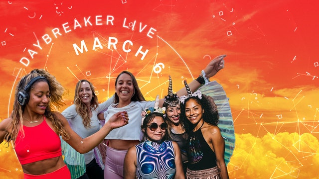 3.06.21 | 11AM EST | Daybreaker LIVE // Wonder Womxn