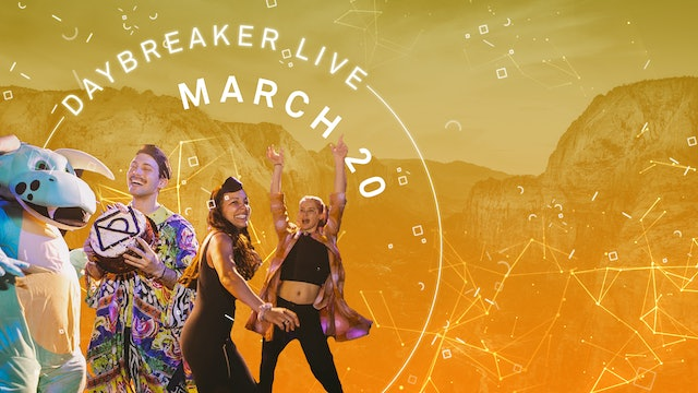 3.20.21 | 11AM EST | Daybreaker LIVE // Birthdaybreaker Dance