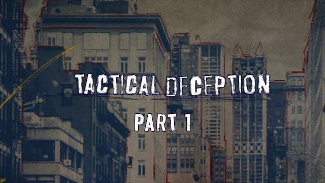 Tactical Deception Pt. 1 | Abraham Ha...