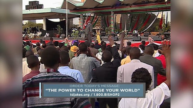 The Power to Change Your World