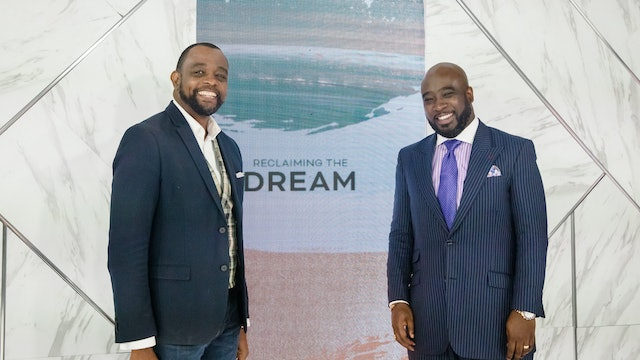 Reclaiming the Dream | Will Ford III & Kynan Bridges