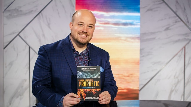 Cleansing & Igniting the Prophetic | Jeremiah Johnson