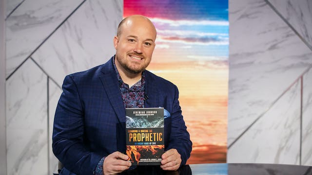 Cleansing & Igniting the Prophetic | ...