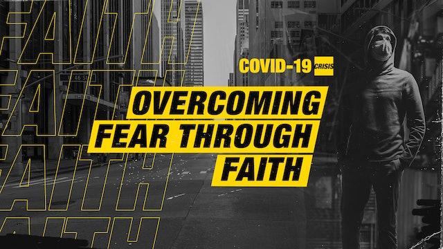 Overcoming Fear through Faith