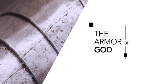 Armor of God Pt. 2 | John Paul Jackson