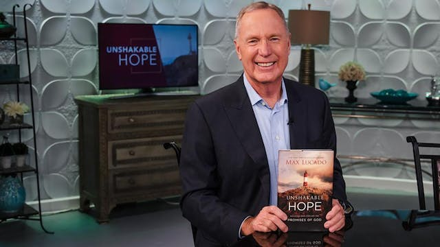 Unshakable Hope | Max Lucado