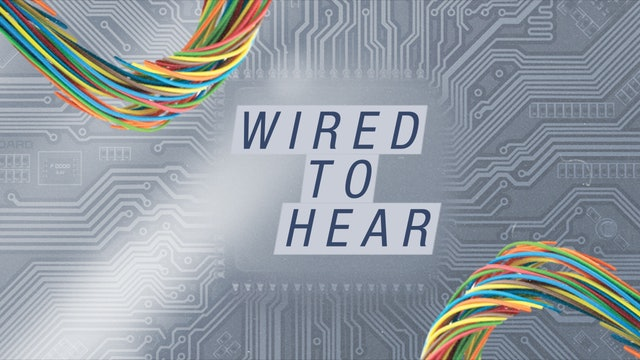 Wired to Hear | Shawn Bolz & Bob Hasson