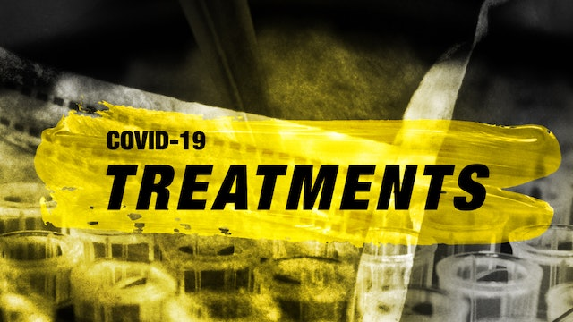 Covid-19: Treatments