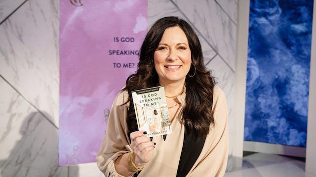Is God Speaking to Me? | Lysa TerKeurst