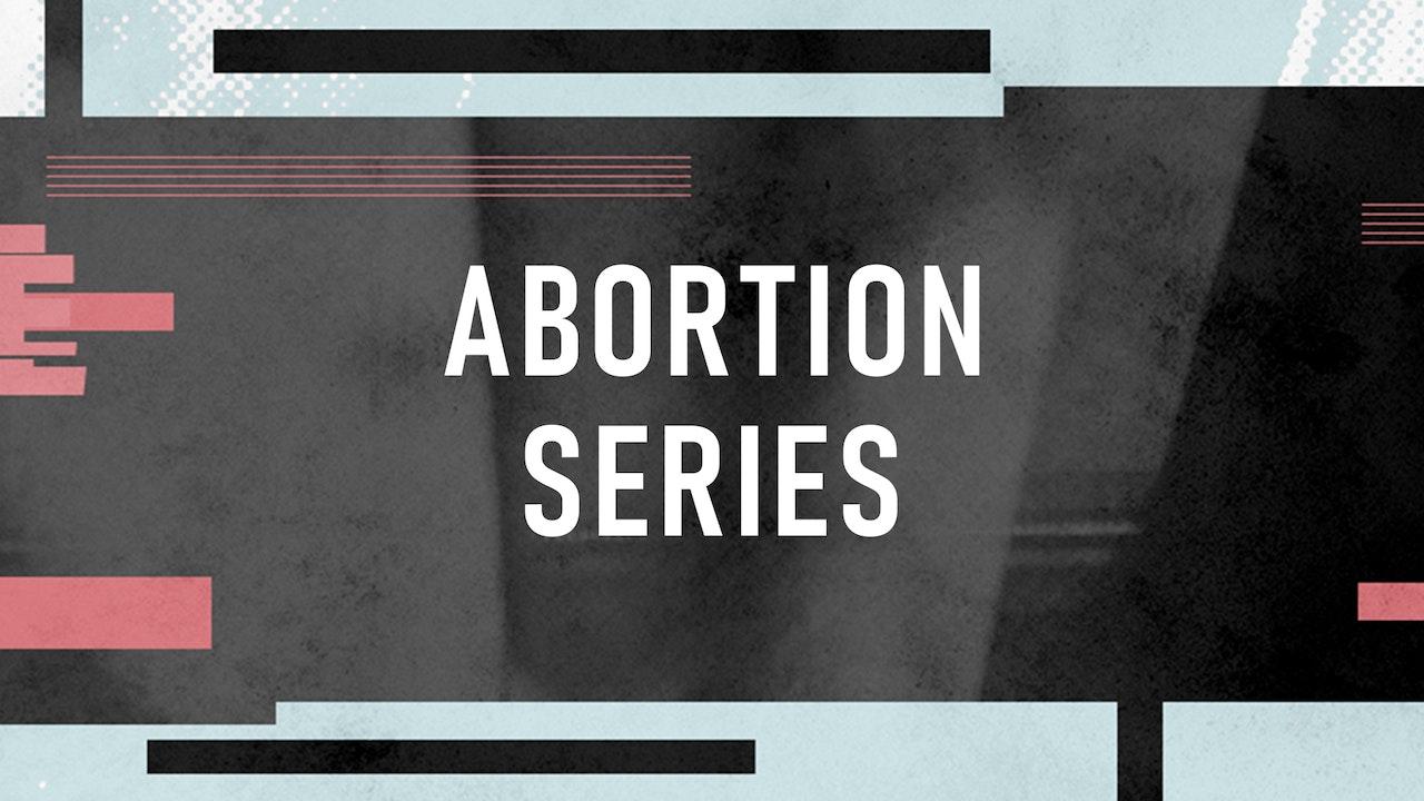 Abortion Series