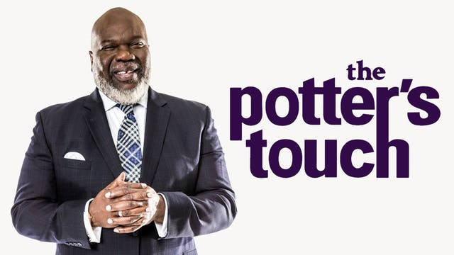 The Potter's Touch | T.D. Jakes