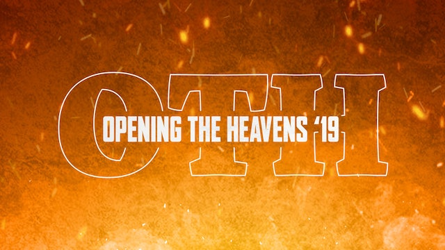 Opening The Heavens Conference