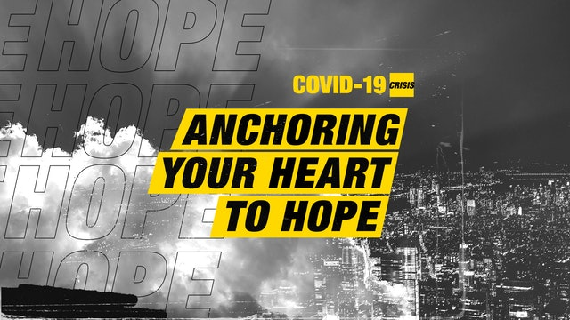 Anchoring Your Heart to Hope