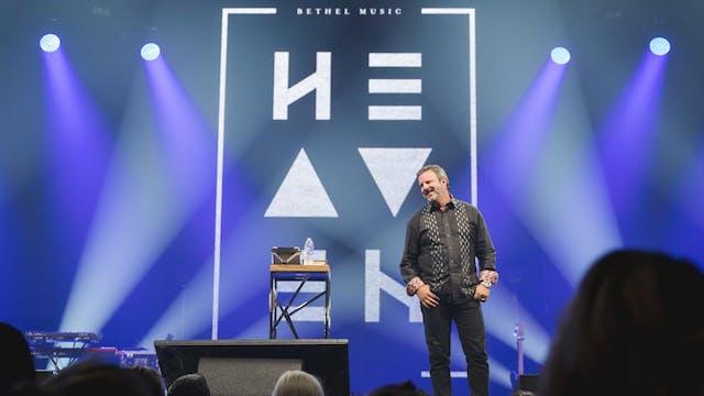 Kris Vallotton - Bethel Heaven Come 2016