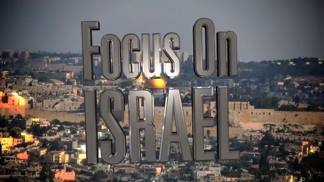 Focus on Israel - Episode 08