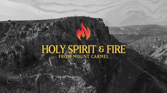 Holy Spirit & Fire from Mt. Carmel | Andres Bisonni