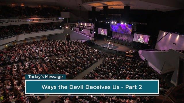 Ways the Devil Deceives Us | Part 4