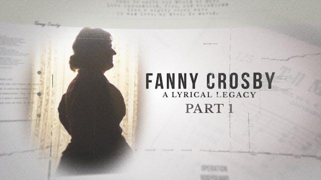 Fanny Crosby Pt. 1