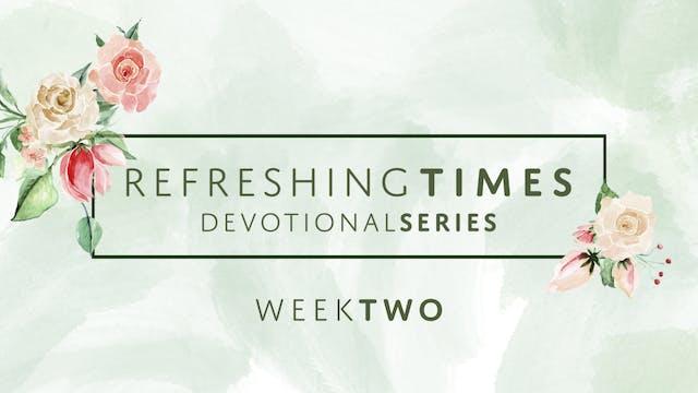 Refreshing Times Devotional Series Pt...