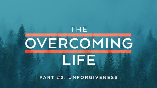The Overcoming Life Pt. 2 | Jimmy Evans