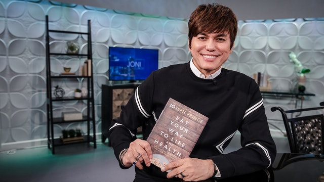 Eat Your Way to Life and Health | Joseph Prince