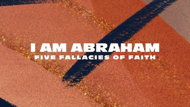 I Am Abraham Pt. 2 | Jimmy Evans