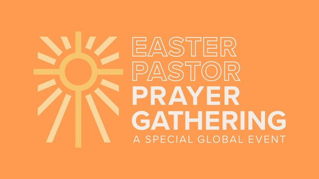 Easter Pastor Prayer Gathering