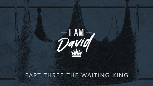 I Am David Pt. 3 | Jimmy Evans