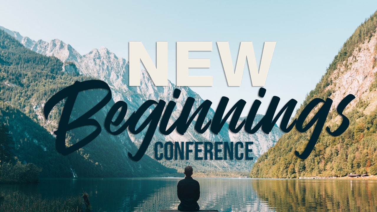 New Beginnings Conference